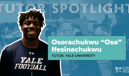 """Tutor Spotlight: Osorachukwu """"Oso"""" Ifesinachukwu from Yale University"""